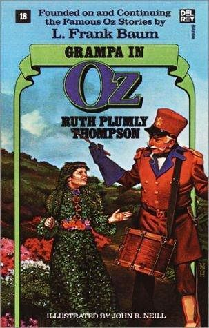 Grampa in Oz (Book 18)  by  Ruth Plumly Thompson