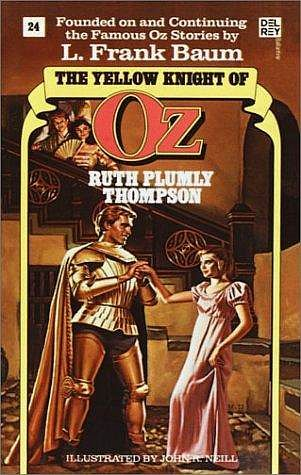 The Yellow Knight of Oz (Book 24)  by  Ruth Plumly Thompson