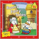 Bunny Fairy Tales  by  Unknown