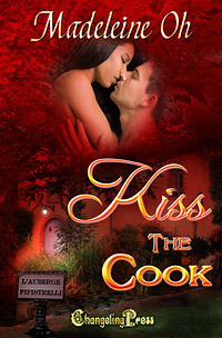Kiss The Cook (LAuberge Pipistrelli #3) Madeleine Oh