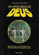 Mitologia Ocidental (As Máscaras de Deus, #3)  by  Joseph Campbell