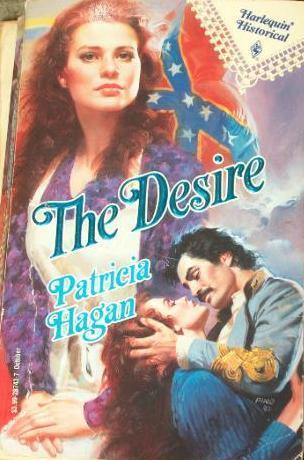The Desire (Harlequin Historical, #143)  by  Patricia Hagan