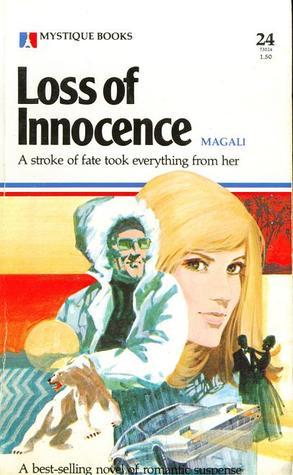 Loss of Innocence Magali