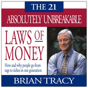 The 21 Absolutely Unbreakable Laws of Money Brian Tracy