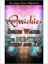 Byron and Kit (The Hunters, #3) Shiloh Walker