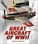 Great Aircraft Of Wwii Alfred Price