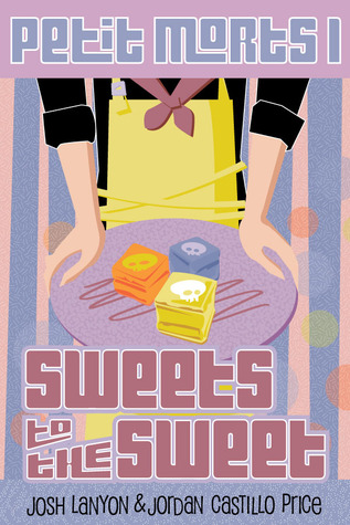 Sweets to the Sweet (Petit Morts Omnibus 1, Books 1-5)  by  Josh Lanyon