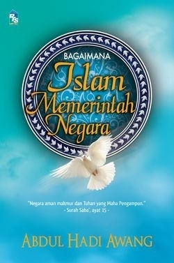 Bagaimana Islam Memerintah Negara Abdul Hadi Awang