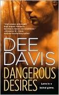Dangerous Desires  by  Dee Davis