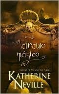 El Círculo Mágico  by  Katherine Neville