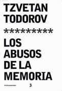 Los abusos de la memoria Tzvetan Todorov