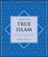 A Quest For True Islam: A Study Of The Islamic Resurgence Movement Among The Youth In Bandung, Indonesia  by  Rifki Rosyad