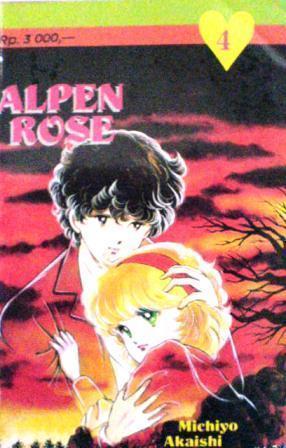 Alpen Rose Vol. 4 Michiyo Akaishi