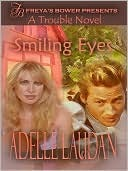 Smiling Eyes  by  Adelle Laudan