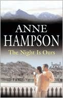 The Night Is Ours Anne Hampson