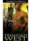 Claires Hostage  by  Trinidad West