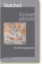 SkГёnhed - En engel gik forbi  by  Dorthe JГёrgensen
