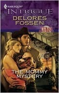 The Mommy Mystery Delores Fossen