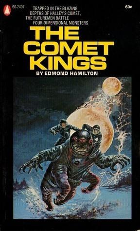 The Comet Kings (Captain Future, #11) Edmond Hamilton