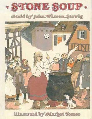 Stone Soup  by  John Warren Stewig