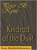 Kindred of the Dust. ILLUSTRATED  by  Peter B. Kyne