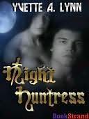 Night Huntress  by  Yvette A. Lynn
