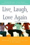 Live, Laugh, Love Again: A Christian Womans Survival Guide to Divorce  by  Michelle Borquez