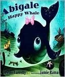 Abigale the Happy Whale  by  Peter Farrelly