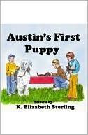 Austins First Puppy K. Elizabeth Sterling