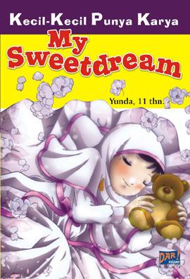 My Sweet Dream  by  Ayunda Nisa Chaira