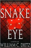Snake Eye  by  William C. Dietz