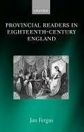 Provincial Readers in Eighteenth-Century England  by  Jan Fergus