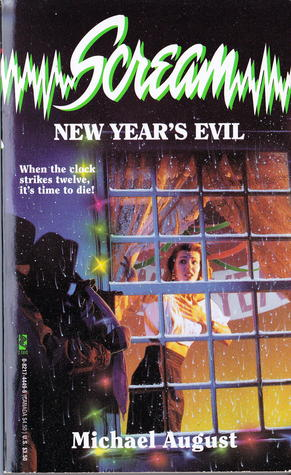 New Years Evil (Scream, #6)  by  Michael August