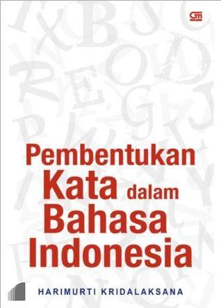 Pembentukan Kata dalam Bahasa Indonesia Harimurti Kridalaksana