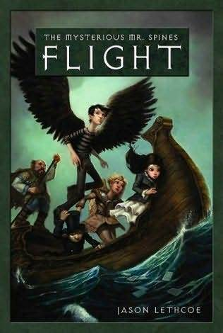 Flight (Mysterious Mr. Spines, #2)  by  Jason Lethcoe