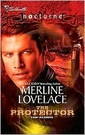 The Protector (Time Raiders #4) Merline Lovelace