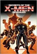 Secrets of the X-Men Robert E. Weinberg