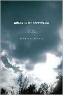 Where Is My Happiness? Nikki Yang