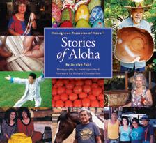 Stories of Aloha: Homegrown Treasures of Hawaii  by  Jocelyn K. Fujii