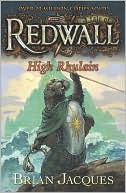 High Rhulain (Redwall #18)  by  Brian Jacques