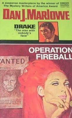 Operation Fireball (Drake, #3) Dan J. Marlowe