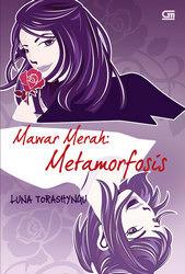 Mawar Merah : Metamorfosis Luna Torashyngu