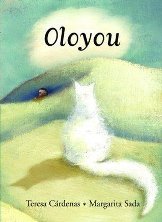 Oloyou  by  Teresa Cárdenas