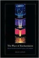 Place of Enchantment Alex Owen