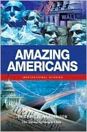 Amazing Americans: Inspirational Stories  by  Charles Margerison