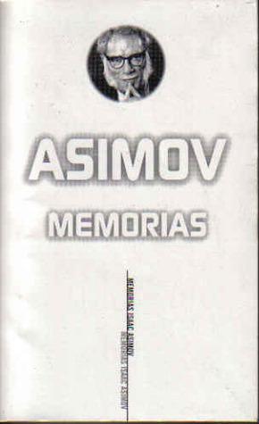 Memorias  by  Isaac Asimov