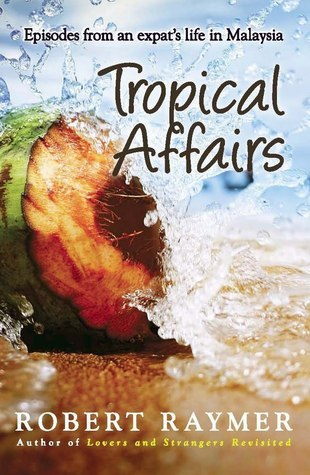 Tropical Affairs  by  Robert Raymer