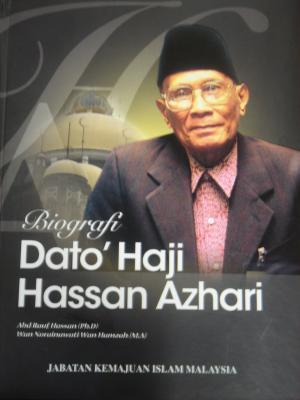 Biografi Dato Haji Hassan Azhari Abd Rauf Hassan