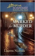 Marked for Murder  by  Lauren Nichols