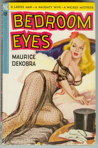 Bedroom Eyes  by  Maurice Dekobra